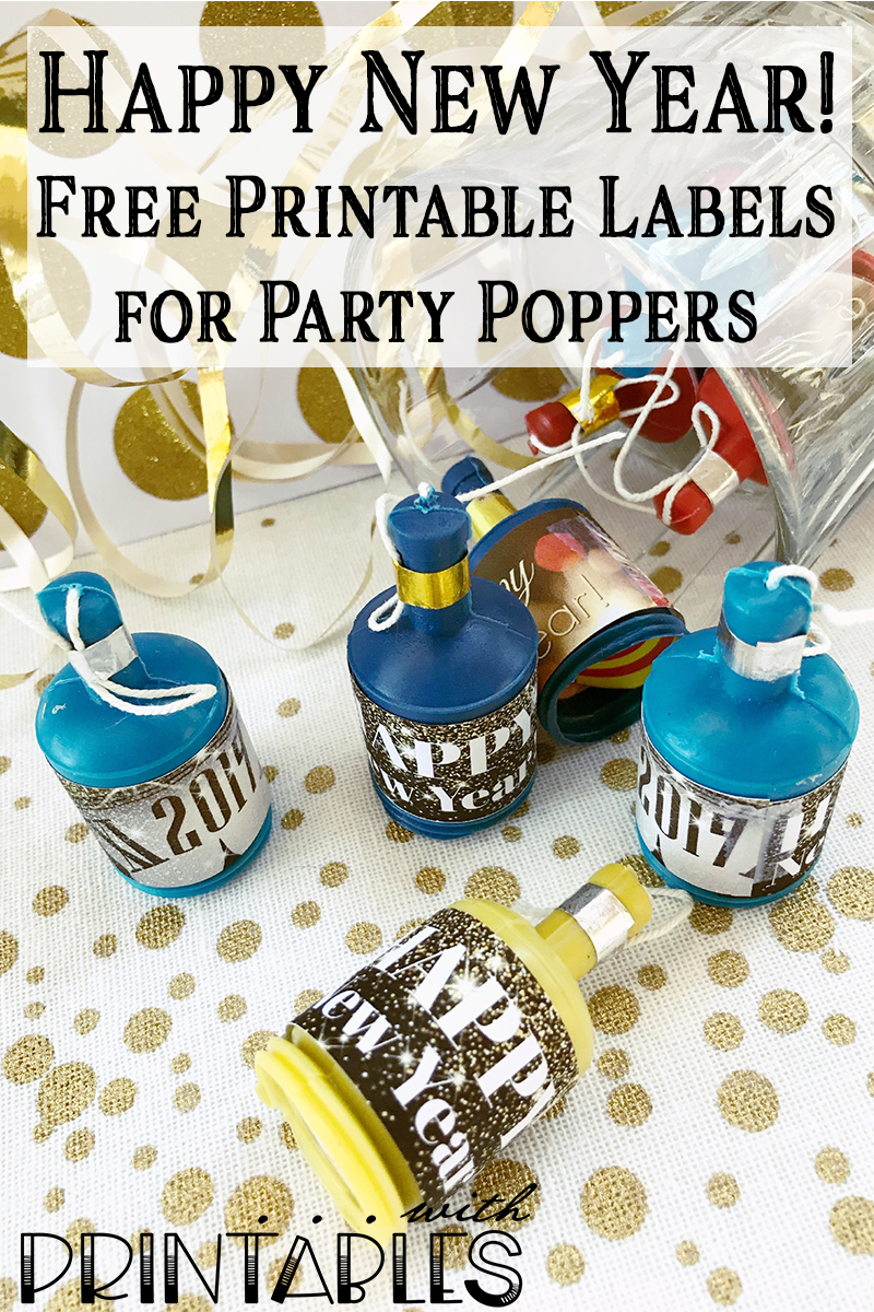 Free Printable Happy New Years Labels for Party Poppers - Celebrate the New Year in style! 2019 Free printables.