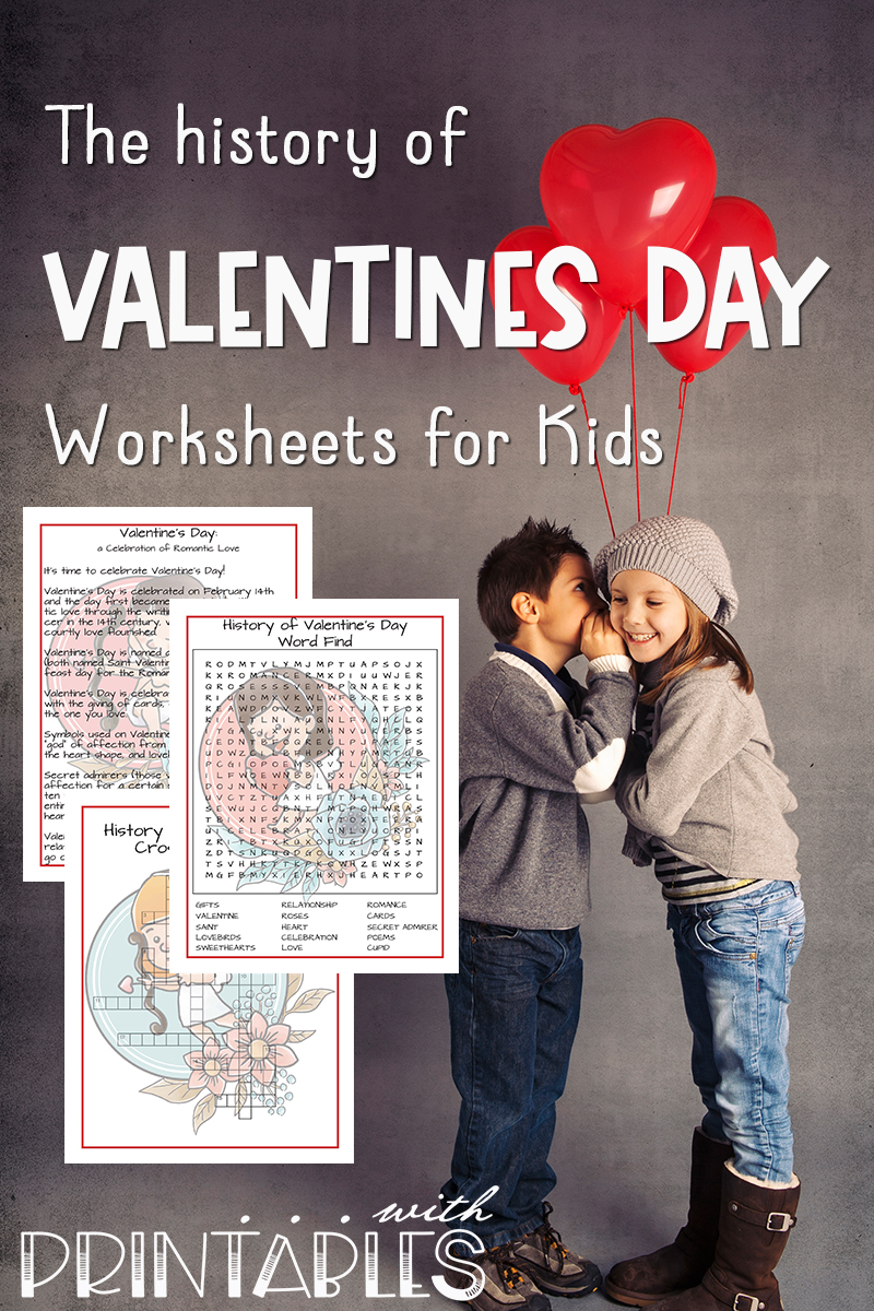 VALENTINE'S DAY WORD SEARCH PRINTABLE AND CROSSWORD WITH THE HISTORY OF VALENTINE'S DAY Printable Worksheets all for free.