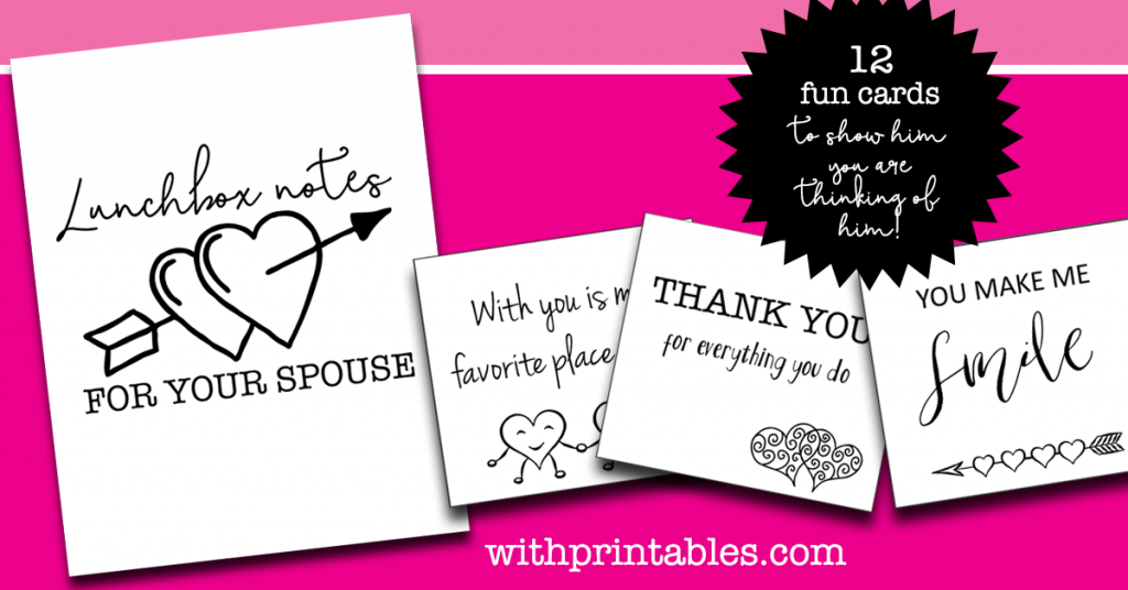 Cute printable lunchbox notes that say Thank you for everything you do, With you is my favorite place, and You Make me Smile.