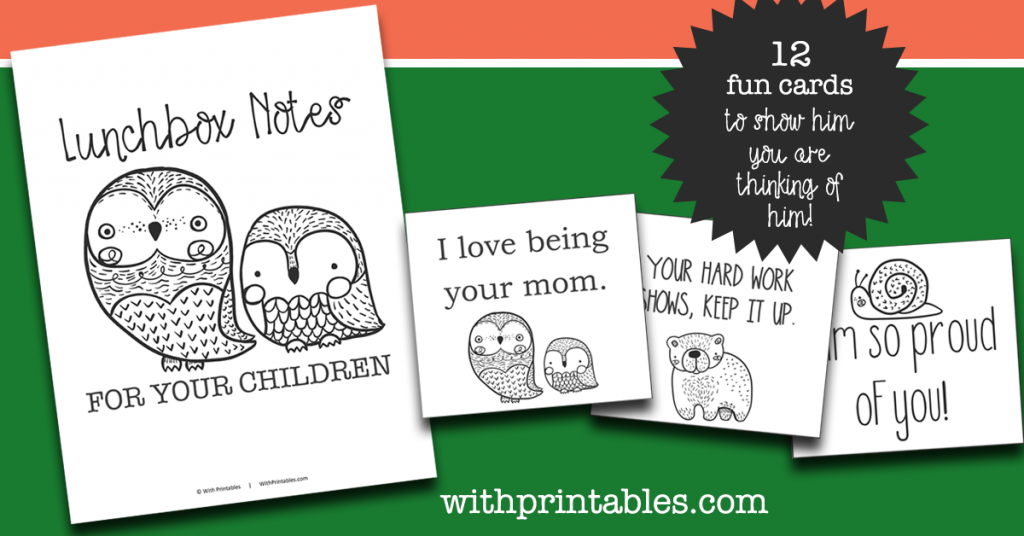 Fun, affirming free printable lunchbox notes for tweens that say I love being your mom, your hard work shows, keep it up, and I'm so proud of you.